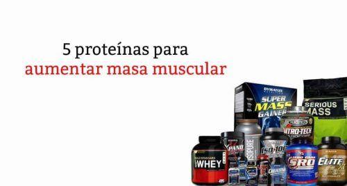 proteinas para aumentar masa muscular