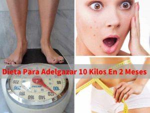 dieta para adelgazar 10 kilos