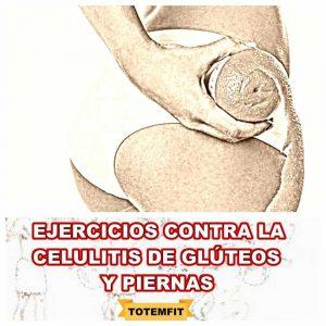 ejercicios contra la celulitis de glúteos y piernas