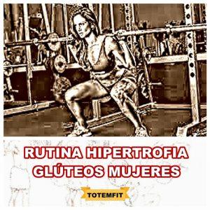 rutina hipertrofia gluteos mujeres